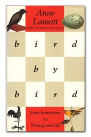 Bird by Bird - Anne Lamott