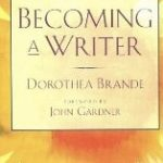 The Four Difficulties of Becoming a Writer by Dorothea Brande