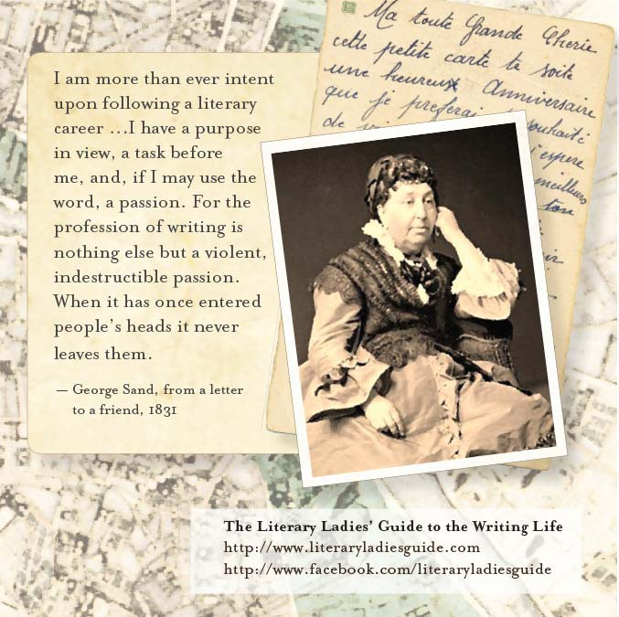 George Sand: Writing is an indestructible passion