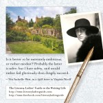 Vita Sackville-West: Is it better to be extremely ambitious, or rather modest?