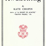 "Review of Kate Chopin's ""The Awakening"" by Willa Cather"