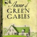 Anne of Green Gables by L.M. Montgomery (1908) – A review