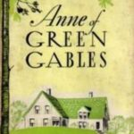 Publishing Anne of Green Gables: How L.M. Montgomery Persevered