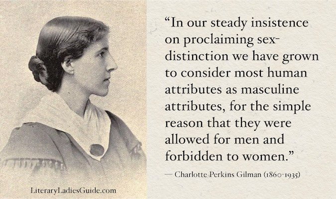 Charlotte Perkins Gilman quote