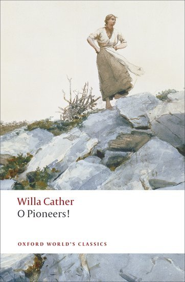 O Pioneers by Willa Cather