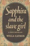 Sapphira and the Slave Girl (1940) by Willa Cather