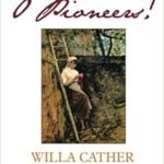 Quotes from O Pioneers! by Willa Cather