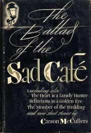 Ballad of the Sad Cafe by Carson McCullers - cover 1951