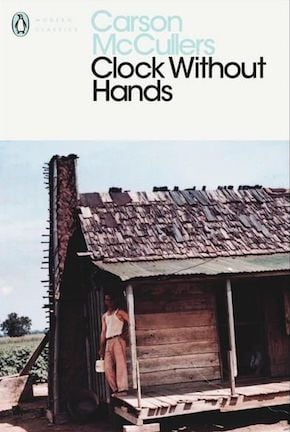 Clocks Without Hands by Carson McCullers