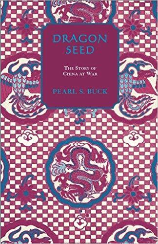 Dragon Seed by Pearl Sl Buck