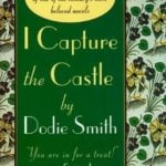 I Capture the Castle by Dodie Smith (1948)