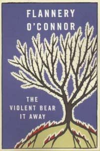 The Violent Bear it Away by Flannery O'Connor (1960) cover