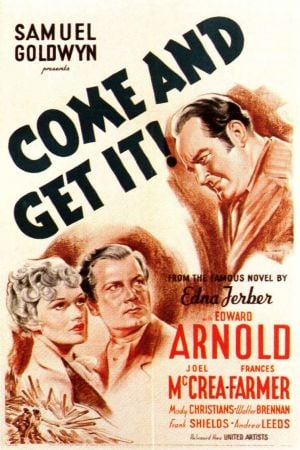 Come and Get it Film Poster 1936