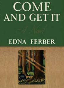 Come and Get it by Edna Ferber