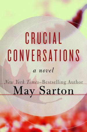 Crucial Conversations by May Sarton