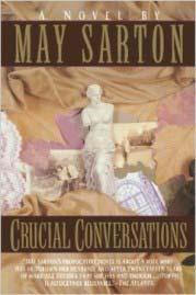 Crucial conversations May Sarton