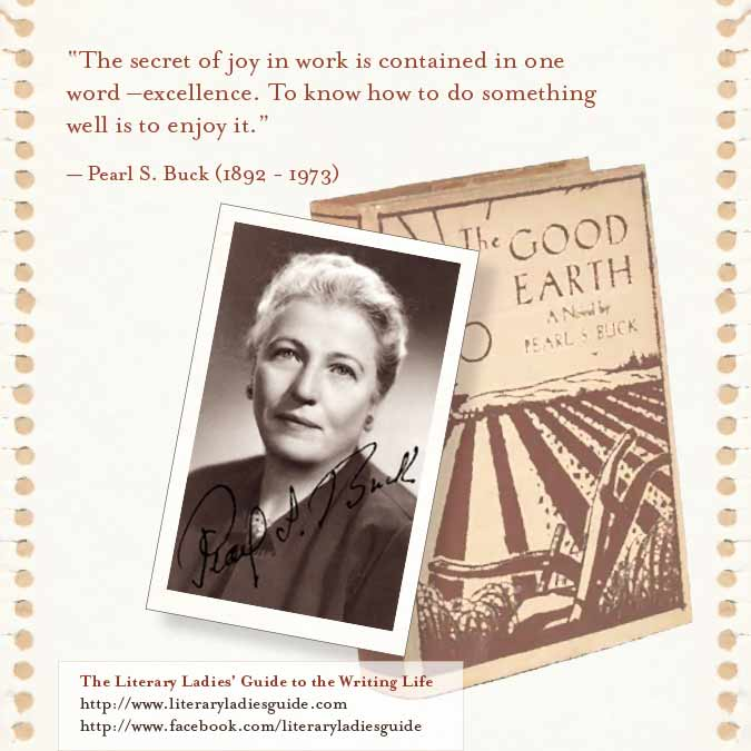 Quote by Pearl S. Buck on Excellence