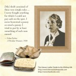Edna Ferber: My thrift consisted of three very simple rules