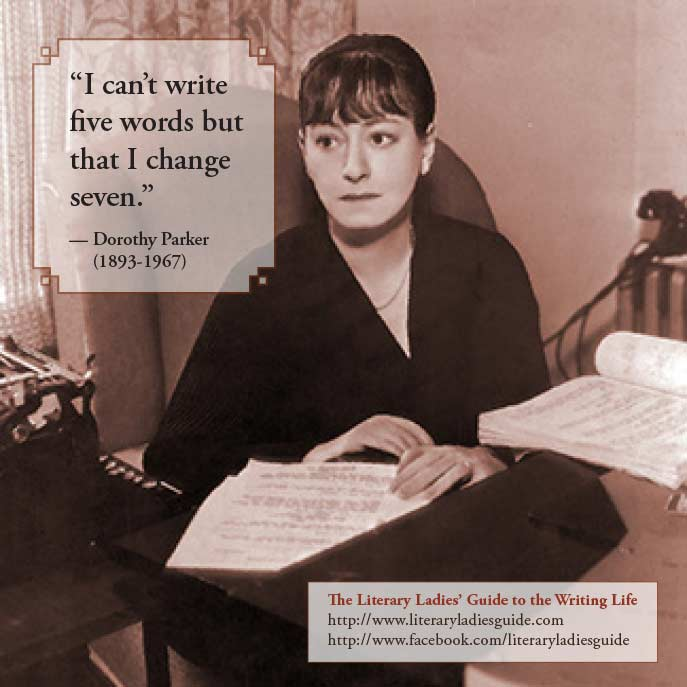 Dorothy Parker on writing and revising