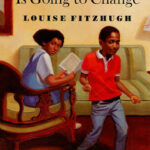 Nobody's Family is Going to Change (1975) by Louise Fitzhugh – A Review