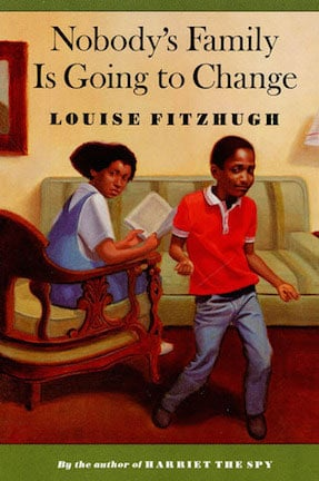 Louise Fitzhugh, Nobody's Family is Going to Change, Nobody's Family is Going to Change review, Harriet the Spy by Louise Fitzhugh