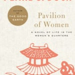 Pavilion of Women by Pearl S. Buck (1946)