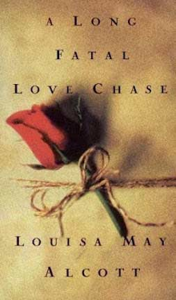 A long fatal love chase (louisa may alcott) cover
