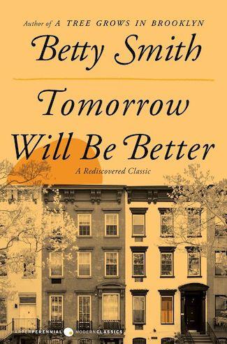 Betty Smith-Tomorrow Will Be Better
