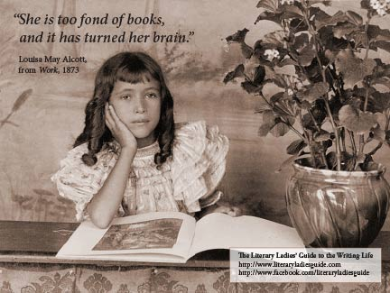 Alcott quote-She is too fond of books