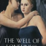 The Well of Loneliness by Radclyffe Hall: Banned and Tried