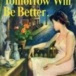 Tomorrow Will Be Better by Betty Smith (1948)