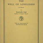Radclyffe Hall's The Well of Loneliness: Banned and on Trial for Obscenity