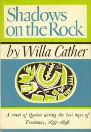 Shadows on the rock by Willa Cather cover