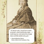"""Harriet Beecher Stowe: """"I must have a room to myself"""""""