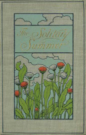 The solitary summer by Elizabeth von Arnim (1899) - cover