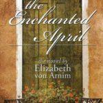The Enchanted April (1922) by Elizabeth von Arnim – a review