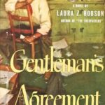 Gentleman's Agreement by Laura Z. Hobson (1947)