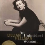 An Unfinished Woman by Lillian Hellman (1999)