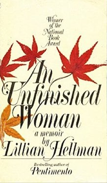 An unfinished woman by Lillian Hellman