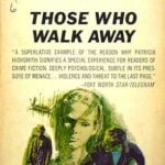 Those Who Walk Away (1967) by Patricia Highsmith