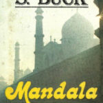 Mandala: A Novel of India by Pearl S. Buck (1970)