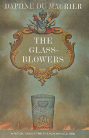 The Glass-Blowers by Daphne du Maurier cover