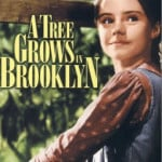 "Betty Smith's ""A Tree Grows in Brooklyn"" on the Screen"