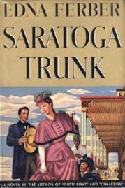 Saratoga Trunk by Edna Ferber 1941 cover