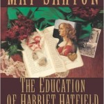 The Education of Harriet Hatfield by May Sarton (1989)
