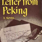 Letter from Peking by Pearl S. Buck (1957)