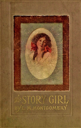 The Story Girl by L.M. Montgomery cover 1911