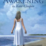 The Awakening (1899) by Kate Chopin – full text