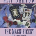 The Magnificent Spinster by May Sarton (1985)