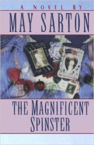 The magnificent spinster by May Sarton